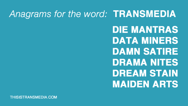 anagrams for transmedia